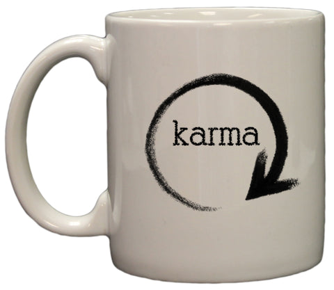 What Groes Around Comes Around Karma 11oz Coffee Mug
