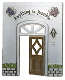 Doorway Of Life Inspirational Zinc Figurine -Anything Is Possible