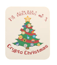 Bitcoin I'm Dreaming Of A Crypto Christmas Mouse Pad