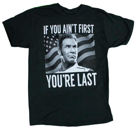 "Men's Talladega Nights ""If You Ain't First You're Last"" T-Shirt"