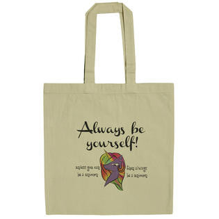 Always Be Yourself Unless You Can Be A Unicorn 15 Inch Canvas Tote Bag