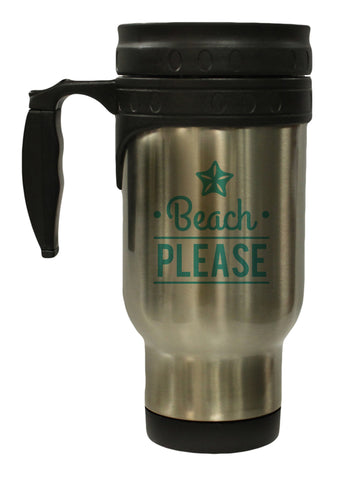 Funny Play on Words Beach Please 12 oz Hot Cold Travel Mug