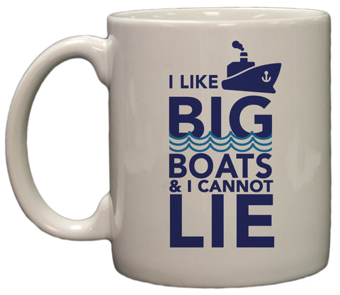 I Like Big Boats Funny Play on Words 11oz Coffee Mug