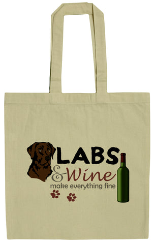 Chocolate Labs and Wine Make Everything Fine 15 Inch Canvas Tote Bag