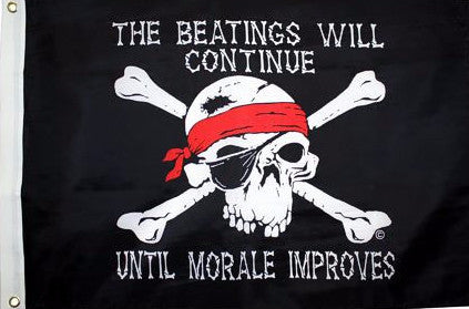 The Beatings Will Continue Until Morale Improves - Islander Flags of Kitty Hawk, Inc.