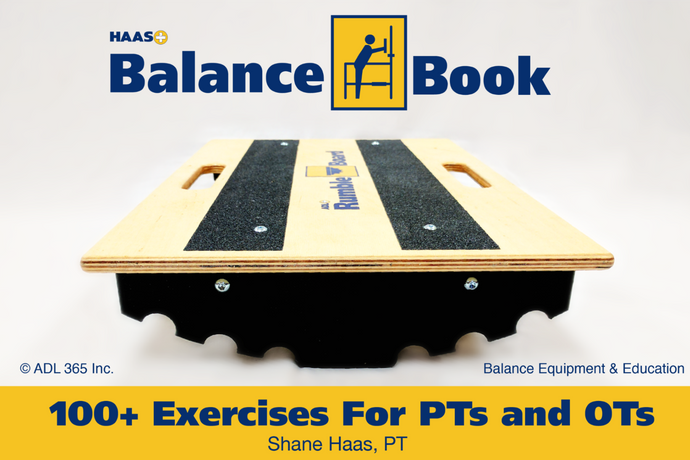 The Haas Balance Book: 100 + Exercises for PTs and OTs (PRE-ORDER PRICE)