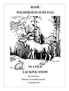 Basic Wilderness Survival In Cold Lacking Snow Pocket Book - Mors Kochanski - Nature Alivebooks