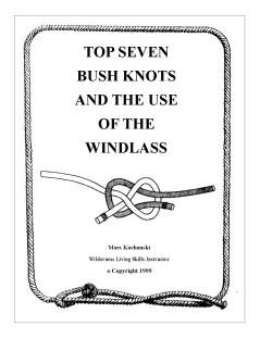 Top Seven Bush Knots & Use Of The Windlass Pocket Book - Mors Kochanski - Nature Alivebooks
