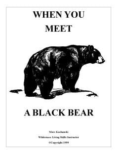 When You Meet A Black Bear Pocket Book - Mors Kochanski - Nature Alivebooks