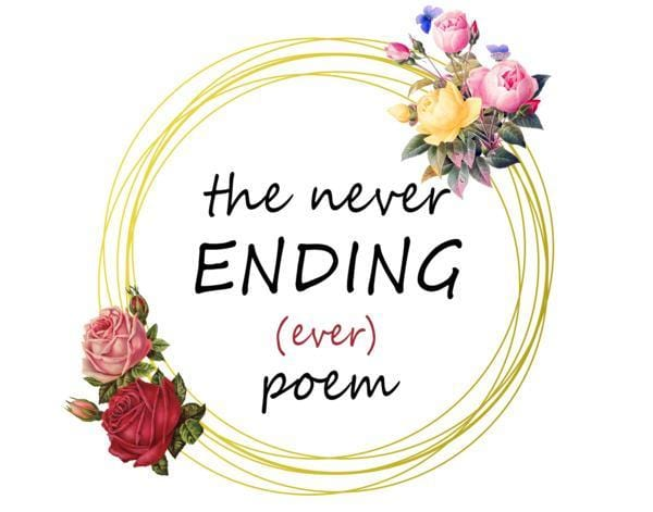 The Never Ending Poem