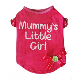 Pet London | Mummy's Little Girl T-Shirt - The Gorgeous Pet Boutique UK
