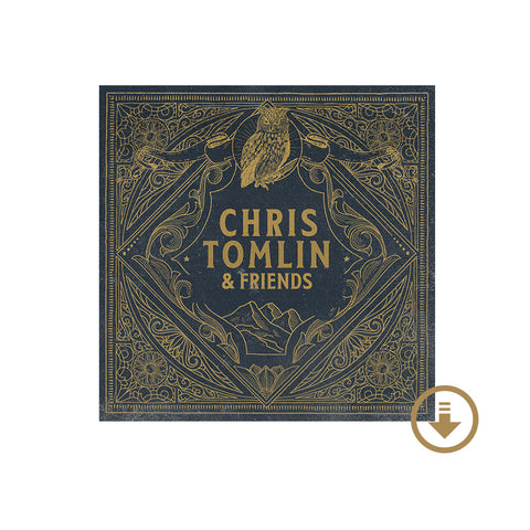 Chris Tomlin - Chris Tomlin & Friends Digital Album