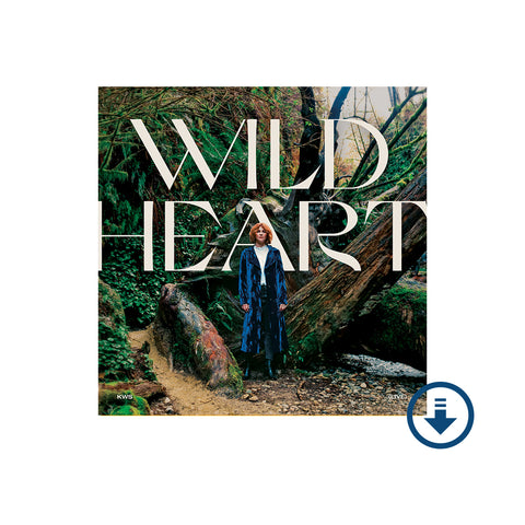 Kim Walker-Smith - Wild Heart Digital Album