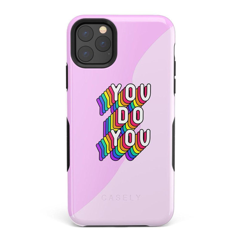 YOU DO YOU Print iPhone Case iPhone Case Get.Casely Bold iPhone 11 Pro