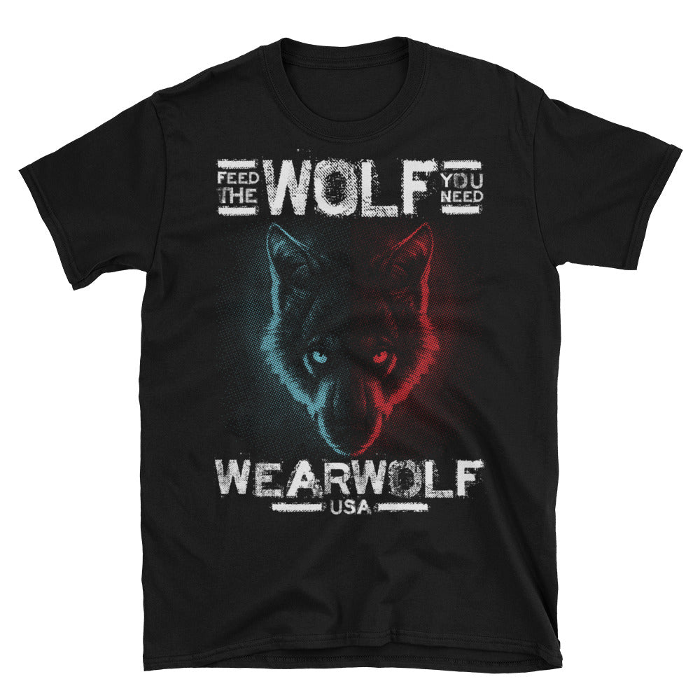 FEED THE WOLF YOU NEED TEE