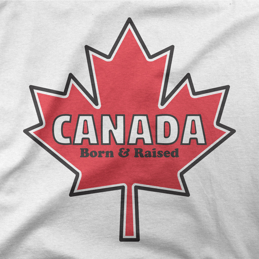 Canada Born and Raised Womens T Shirt