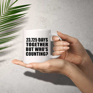 65th Anniversary 23,725 Days Together But Who's Counting - 11 Oz Coffee Mug