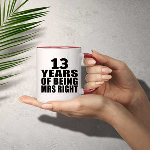 13th Anniversary 13 Years Of Being Mrs Right - 11oz Accent Mug Red