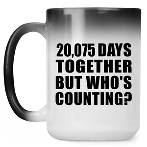 55th Anniversary 20,075 Days Together But Who's Counting - 15 Oz Color Changing Mug