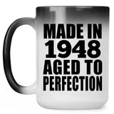 73rd Birthday Made In 1948 Aged to Perfection - 15 Oz Color Changing Mug