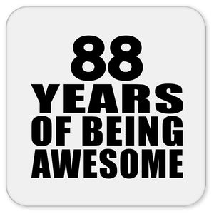 88th Birthday 88 Years Of Being Awesome - Drink Coaster