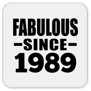 32nd Birthday Fabulous Since 1989 - Drink Coaster
