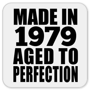42nd Birthday Made In 1979 Aged to Perfection - Drink Coaster