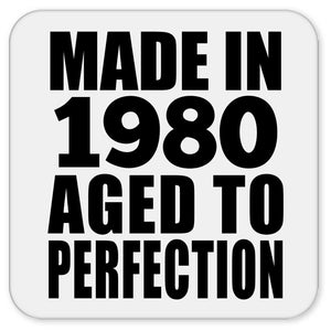 41st Birthday Made In 1980 Aged to Perfection - Drink Coaster