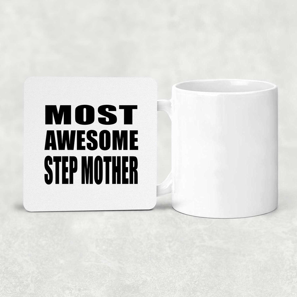 Most Awesome Step Mother - Drink Coaster