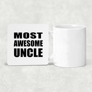 Most Awesome Uncle - Drink Coaster