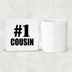 Number One #1 Cousin - Drink Coaster