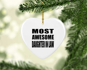 Most Awesome Daughter In Law - Heart Ornament