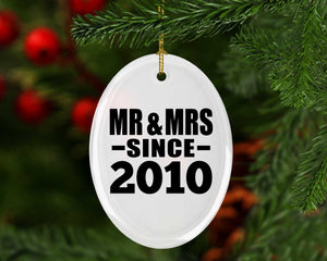 10th Anniversary Mr & Mrs Since 2010 - Oval Ornament