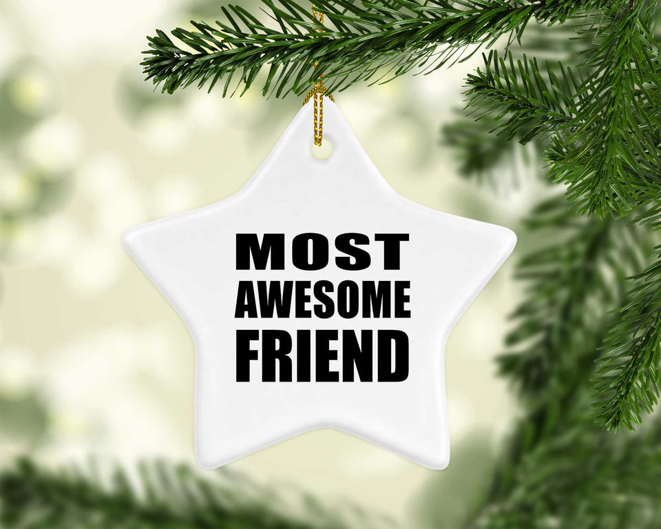 Most Awesome Friend - Star Ornament