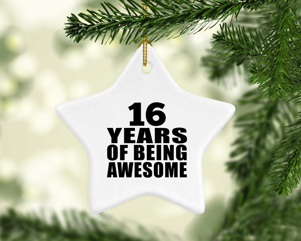 16th Birthday 16 Years Of Being Awesome - Star Ornament