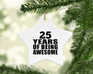 25th Birthday 25 Years Of Being Awesome - Star Ornament