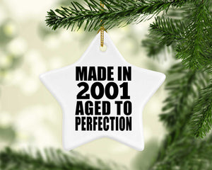20th Birthday Made In 2001 Aged to Perfection - Star Ornament