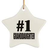 Number One #1 Granddaughter - Star Ornament