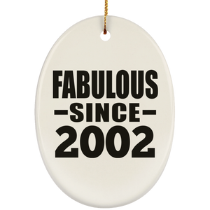 19th Birthday Fabulous Since 2002 - Oval Ornament