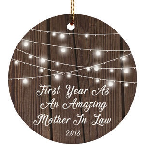 First Year As An Amazing Mother In Law 2018 - Circle Ornament
