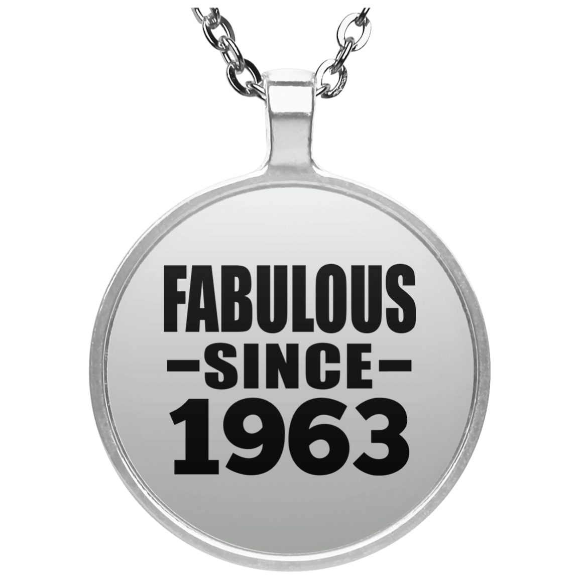 57th Birthday Fabulous Since 1963 - Round Necklace