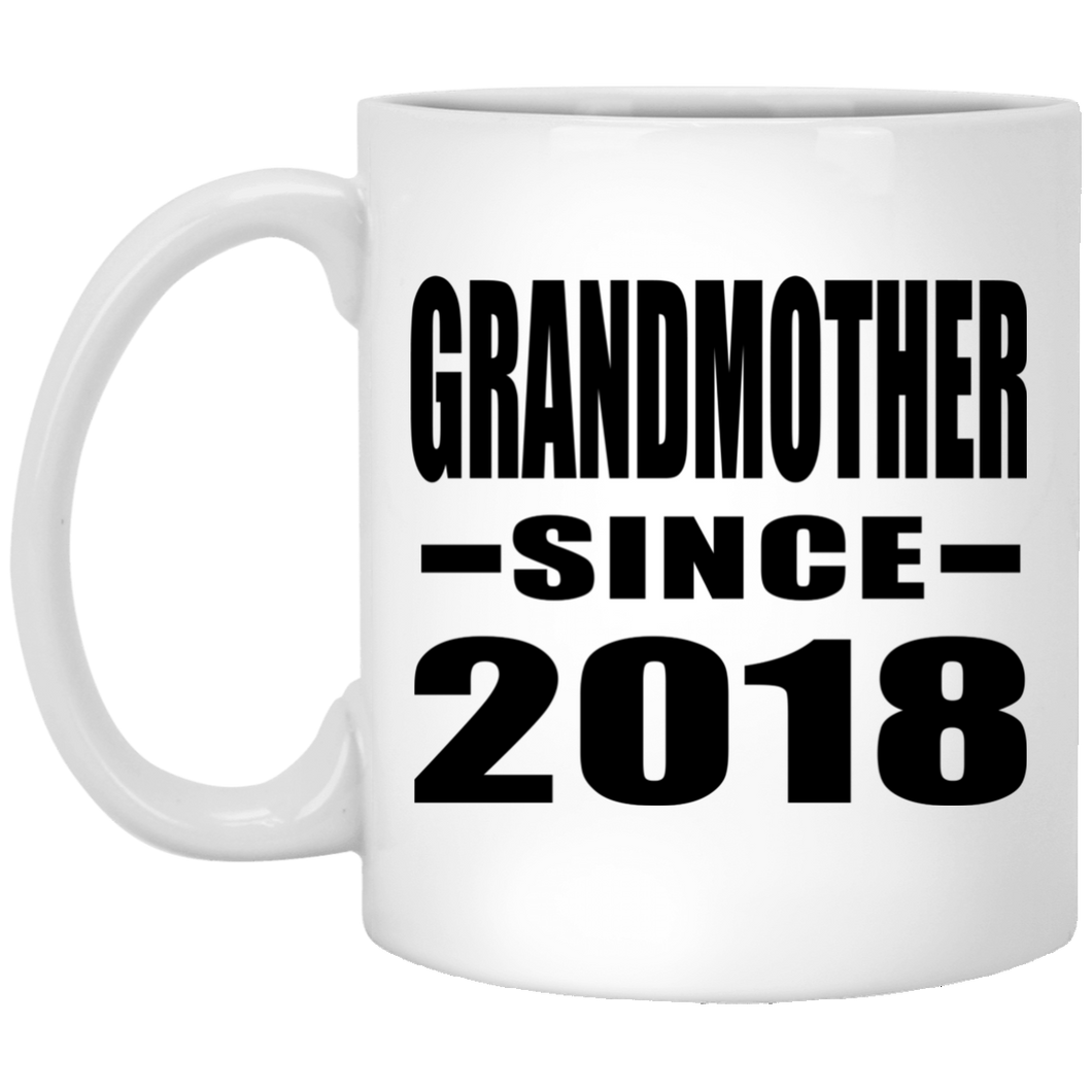 Grandmother Since 2018 - 11 Oz Coffee Mug