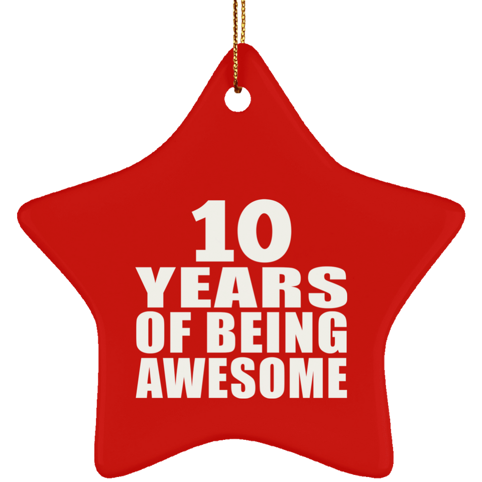 10th Birthday 10 Years Of Being Awesome - Star Ornament