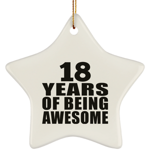 18th Birthday 18 Years Of Being Awesome - Star Ornament