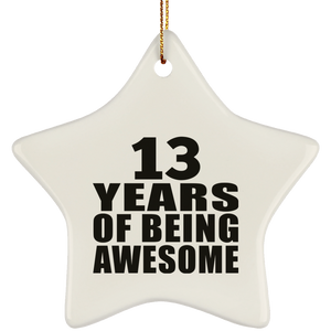 13th Birthday 13 Years Of Being Awesome - Star Ornament