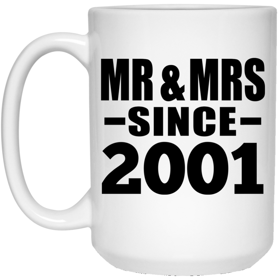 19th Anniversary Mr & Mrs Since 2001 - 15 Oz Coffee Mug