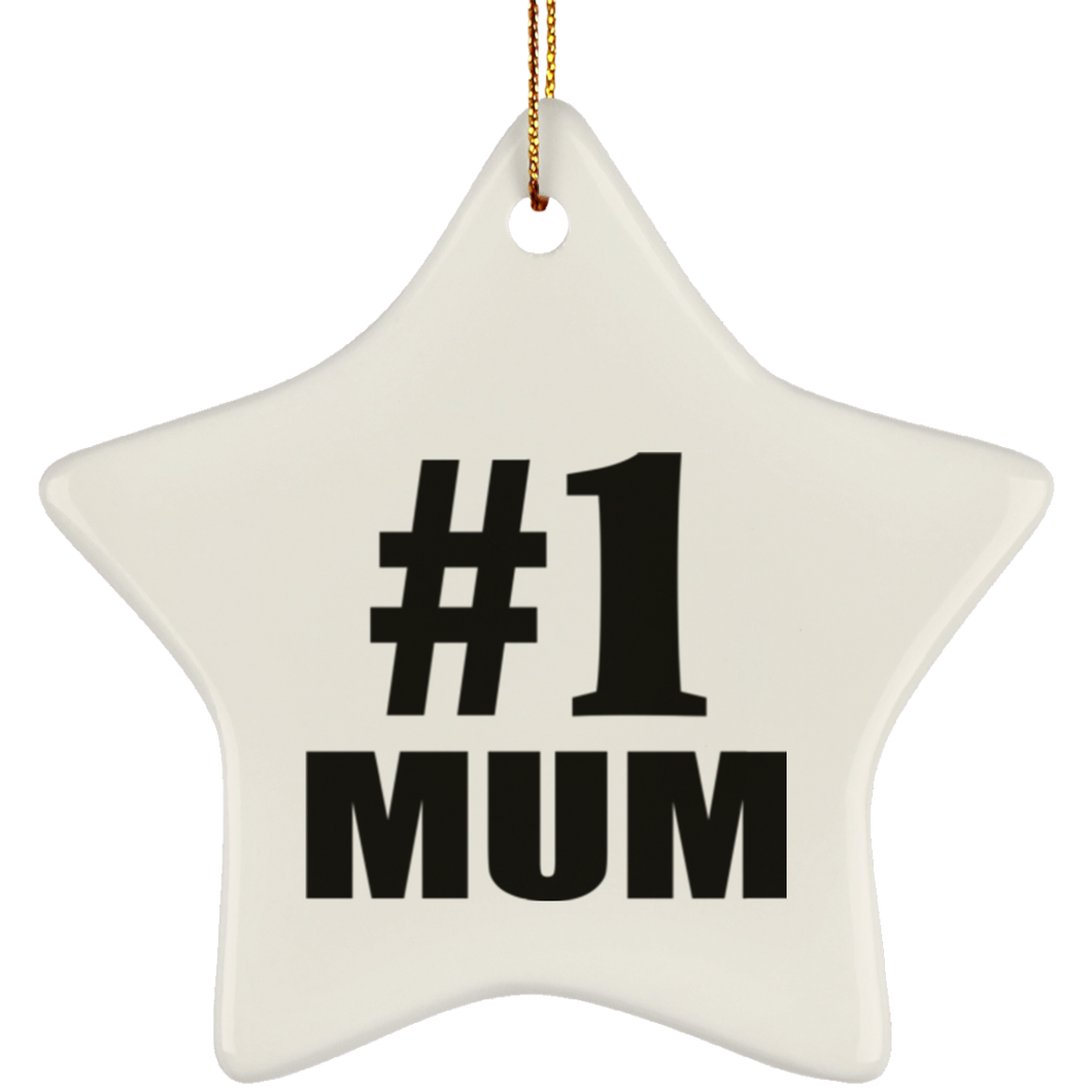 Number One #1 Mum - Star Ornament