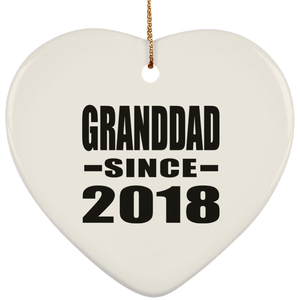 Granddad Since 2018 - Heart Ornament