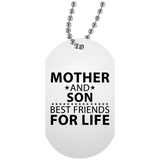 Mother and Son, Best Friends For Life - Military Dog Tag