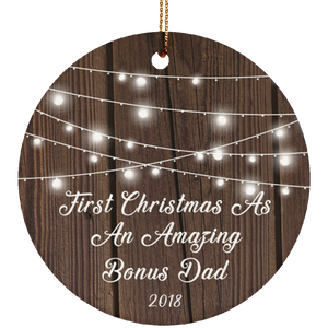 First Christmas As An Amazing Bonus Dad 2018 - Circle Ornament